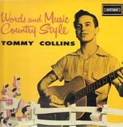 Tommy Collins - Words and Music Country Style