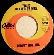 Tommy Collins / Tommy Collins And Wanda Collins - You'd Better Be Nice / I Can Do That