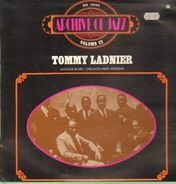 Tommy Ladnier - Jackass Blues, Chicago Mess Around: Archive Of Jazz Volume 22