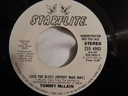 Tommy McLain - Lose The Blues (Moody Man Mac) / It's Not Fun Anymore