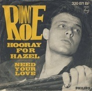 Tommy Roe - Hooray For Hazel / Need Your Love