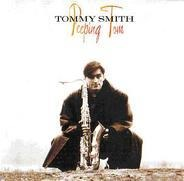Tommy Smith - Peeping Tom