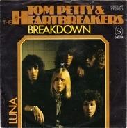 Tom Petty And The Heartbreakers - Breakdown / Luna