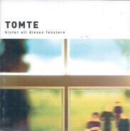Tomte - Hinter All Diesen Fenstern