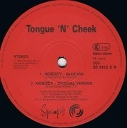Tongue N Cheek - Nobody