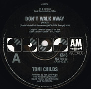 Toni Childs - Don't Walk Away / Stop Your Fussin'