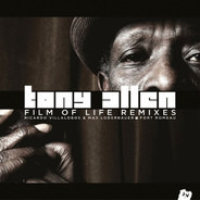 Tony Allen - Film Of Life Remixes
