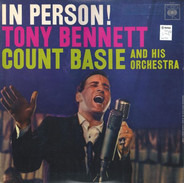 Tony Bennett With Count Basie Orchestra - In Person!