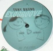 Tony Bruno - Exogroove