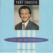 Tony Christie - You Are My Darling
