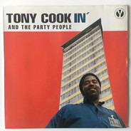 Tony Cook & The Party People - Cookin'