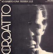 Tony Croatto - Yo Habito una Tierra Luz