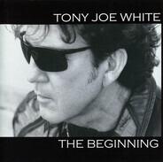 Tony Joe White - The Beginning