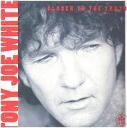 Tony Joe White - Closer to the Truth