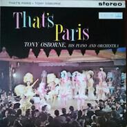 Tony Osborne / Tony Osborne And His Orchestra - That's Paris