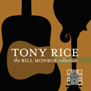 Tony Rice - The Bill Monroe Collection