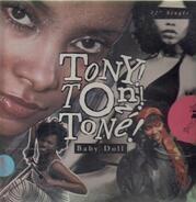 Tony! Toni! Toné! - Baby Doll