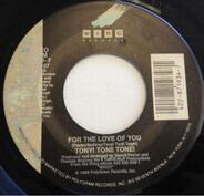 Tony! Toni! Toné! - For The Love Of You / Catch My Breath