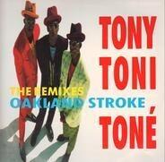 Tony! Toni! Toné! - Oakland Stroke (The Remixes)