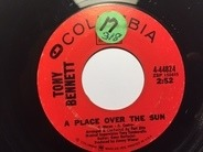 Tony Bennett - A Place Over The Sun / Whoever You Are, I Love You