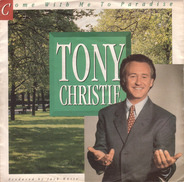 Tony Christie - Come With Me To Paradise / Island In The Sun