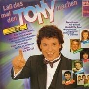 Tony Marshall - Laß das mal den Tony machen!