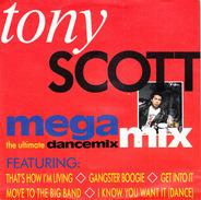 Tony Scott - Megamix - The Ultimate Dancemix