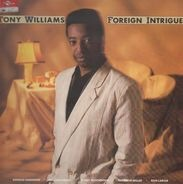 Tony Williams, Anthony Williams - Foreign Intrigue