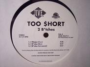 Too Short - 2 Btches / Pimp Sht