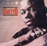 Too Short - The Ghetto