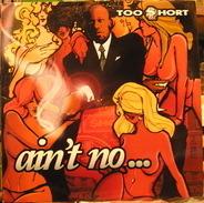 Too short, Too Short - Ain't No ...