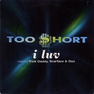 Too Short - I Luv