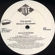 Too short, Too Short - Money In The Ghetto