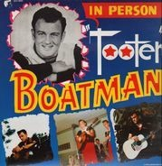Tooter Boatman - For Tooter Boatman Fans Only