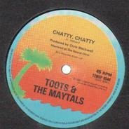 Toots & The Maytals - Chatty, Chatty