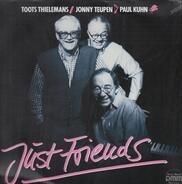 Toots Thielemans / Jonny Teupen / Paul Kuhn - Just Friends