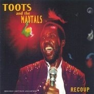 Toots and the Maytals - Recoup
