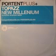 Topazz - New Millennium