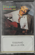 Toquinho - Bella La Vita