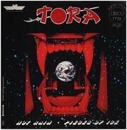 Tora - Hot Rain / Pieces Of Ice