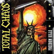 Total Chaos - Freedom Kills