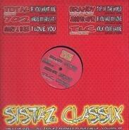 Total, 702, Mary J. Blige, a.o. - Sistaz Classix Volume 01