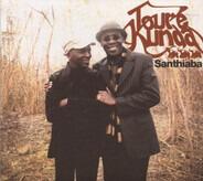 Touré Kunda - Santhiaba