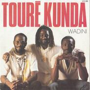 Touré Kunda - Wadini