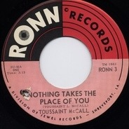 Toussaint McCall - Nothing Takes The Place Of You / Shimmy
