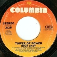 Tower Of Power - Rock Baby / Heaven Must Have Made You