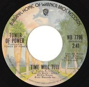 Tower Of Power - Time Will Tell / Oakland Stroke