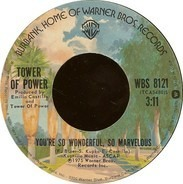 Tower Of Power - You're So Wonderful, So Marvelous / Stroke '75