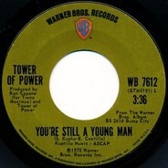 Tower Of Power - You're Still A Young Man / Skating On Thin Ice