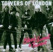 towers of london - Blood Sweat & Towers